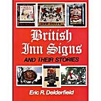 British Inn Signs & Their Stories by Eric R.…