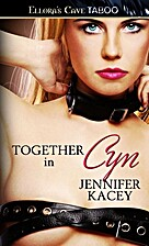 Together in Cyn: 1 (Members Only) by…