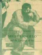 Michelangelo and the language of art by…