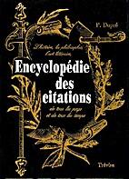 Encyclopédie des citations by P. Dupré