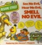 See no evil, hear no evil, smell no evil (A…