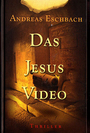Das Jesus Video - Andreas Eschbach