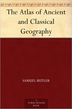 The Atlas of Ancient and Classical Geography…