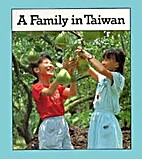 A Family in Taiwan (Families the World Over)…