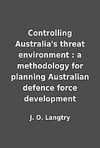 Controlling Australia's threat environment :…