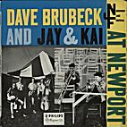Dave Brubeck and Jay & Kai at Newport [audio…
