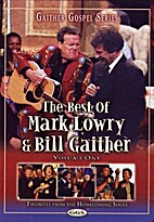The Best of Mark Lowry & Bill Gaither by…