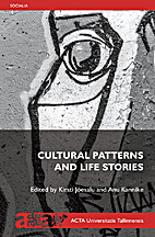 Cultural patterns and life stories by Kirsti…