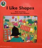 I like shapes (Reading discovery) by Shane…