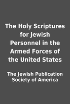 The Holy Scriptures for Jewish Personnel in…