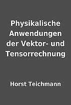 Physikalische Anwendungen der Vektor- und…