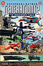 Superman & Batman: Generations II, #4 by…