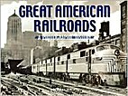 Great American Railroads; a Photographic…