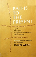 Paths to the Present: Aspects of European…