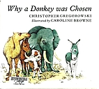 Why a Donkey was Chosen by Christopher…
