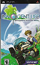 INNOCENT LIFE:A Futuristic Harvest Moon by…