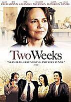 Two Weeks [2006 film] by Steve Stockman