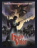High Valor by Tim Kirk