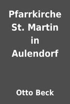 Pfarrkirche St. Martin in Aulendorf by Otto…