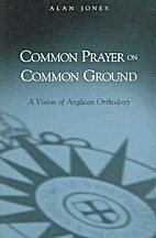 Common Prayer on Common Ground: A Vision of…