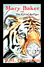 Mary Baker: and The Eye of the Tiger (Volume…
