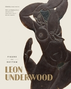 Leon Underwood: Figure and Rhythm by Simon…