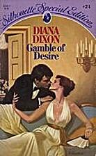 Gamble of Desire by Diana Dixon