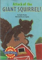 Attack of the Giant Squirrel! by Gadiel…