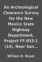 An Archeological Clearance Survey for the…