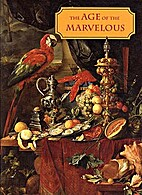 The Age of the Marvelous by Joy Kenseth