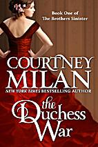 The Duchess War by Courtney Milan