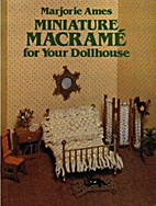 Miniature Macrame for Your Dollhouse by…