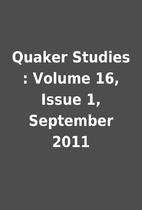 Quaker Studies : Volume 16, Issue 1,…