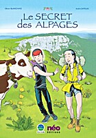 Le secret des alpages by Olivier Blanchard