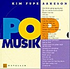 Popmusik by Kim Fupz Aakeson