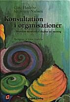 Konsultation i organisationer by Gitte…