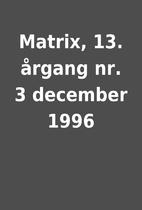 Matrix, 13. årgang nr. 3 december 1996