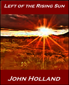 Left of the Rising Sun (Heartland Book 4) by…