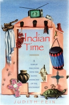Indian Time: A Year of Discovery With the…