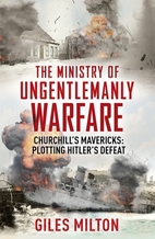 Churchill's Ministry of Ungentlemanly…