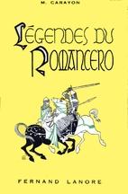 Légendes du Romancero by Marcel Carayon
