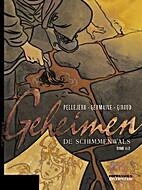 De schimmenwals, deel 1 by Rubén Pellejero