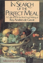 In Search of the Perfect Meal: A Collection…