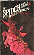 The Spider Strikes! by R. T. M. Scott