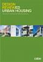 Design Reviewed Urban Housing : lessons…