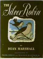 The Silver Robin by Dean Marshall
