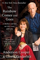 The Rainbow Comes and Goes: A Mother and Son…