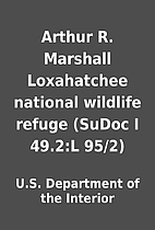 Arthur R. Marshall Loxahatchee national…