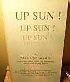 Up Sun! Up Sun! Up Sun! Up Sun! by Max…