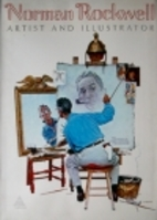 Norman Rockwell: Artist and Illustrator by…